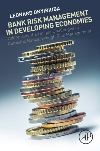Bank Risk Management in Developing Economies