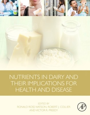 Nutrients in Dairy and Their Implications for Health and Disease