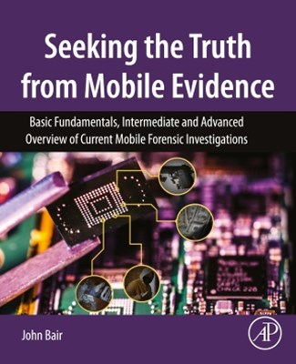 (ebook) Seeking the Truth from Mobile Evidence