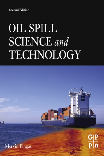 Oil Spill Science and Technology