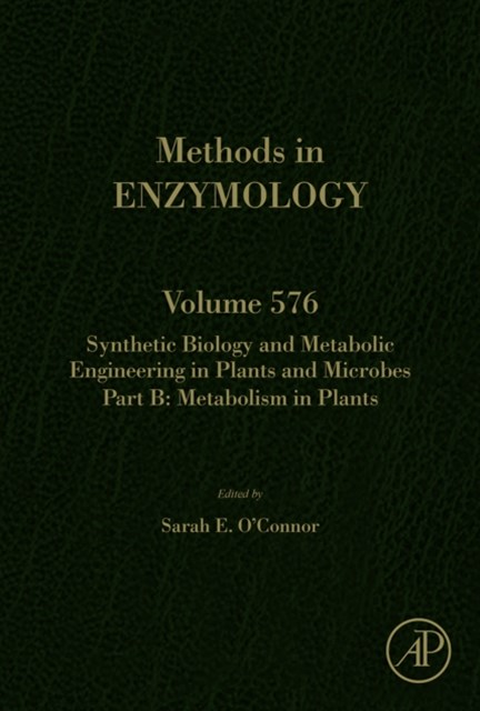 Synthetic Biology and Metabolic Engineering in Plants and Microbes Part B: Metabolism in Plants