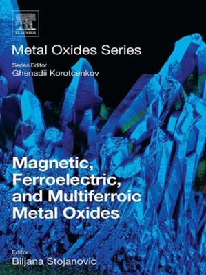 (ebook) Magnetic, Ferroelectric, and Multiferroic Metal Oxides