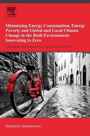 Minimizing Energy Consumption, Energy Poverty and Global and Local Climate Change in the Built Environment