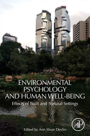 Environmental Psychology and Human Well-being