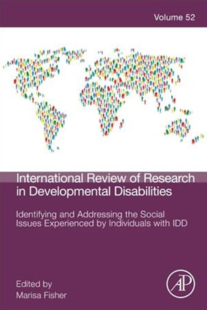 Identifying and Addressing the Social Issues Experienced by Individuals With Idd, Volume 52
