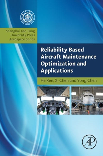 (ebook) Reliability Based Aircraft Maintenance Optimization and Applications