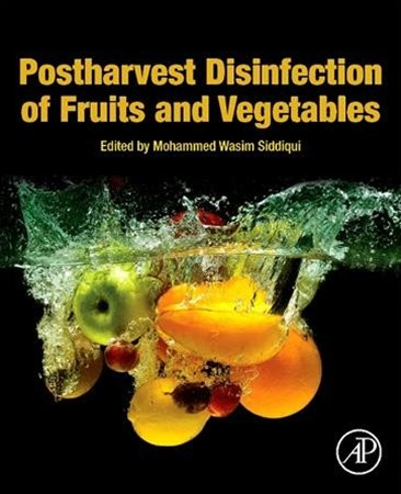 Postharvest Disinfection of Fruits and Vegetables