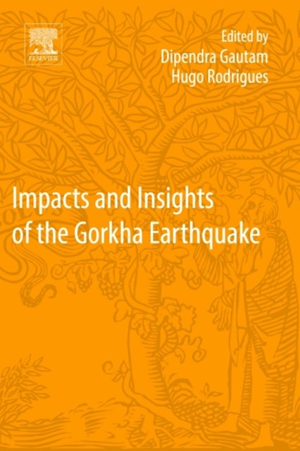 Impacts and Insights of Gorkha Earthquake in Nepal