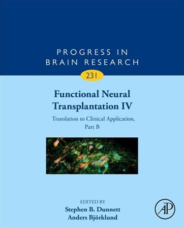 Functional Neural Transplantation IV