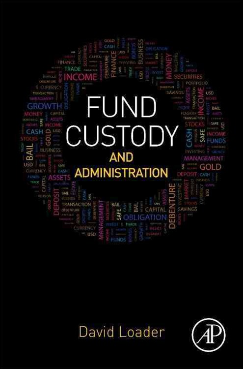 Fund Custody and Administration