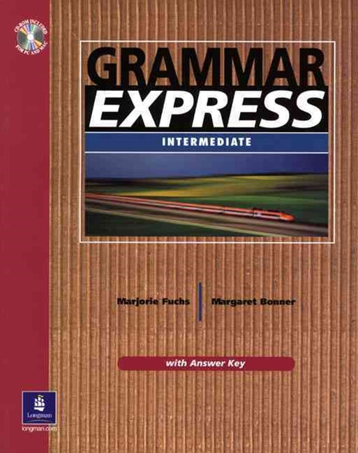 Grammar Express, with Editing CD-ROM and Answer Key,