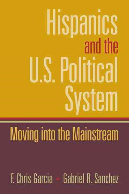 Hispanics and the U.S. Political System