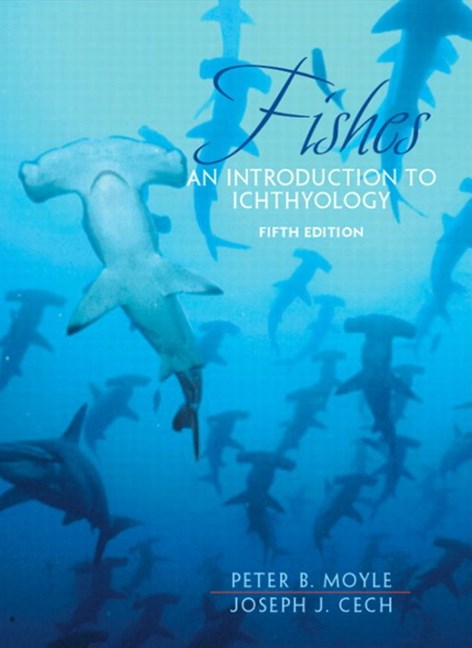 Fishes: An Introduction to Ichthyology