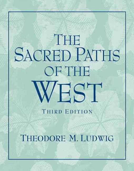 The Sacred Paths of the West