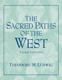 The Sacred Paths of the West by Theodore M. Ludwig (9780131539068) - PaperBack - Politics Political Issues