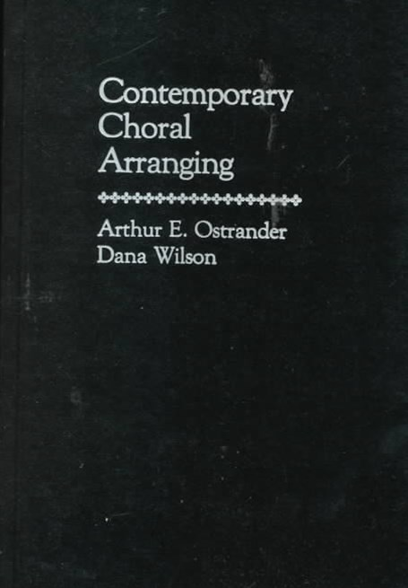 Contemporary Choral Arranging