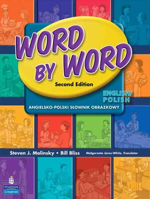 Word by Word Picture Dictionary: English/Polish Edition
