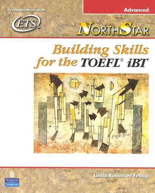 NorthStar: Building Skills for the TOEFL iBT, Advance Student Book