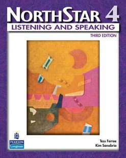 NorthStar, Listening and Speaking 4 (Student Book Alone) by Tess Ferree, Kim Sanabria, Kim Sanabria (9780132056779) - PaperBack - Education IELT & ESL