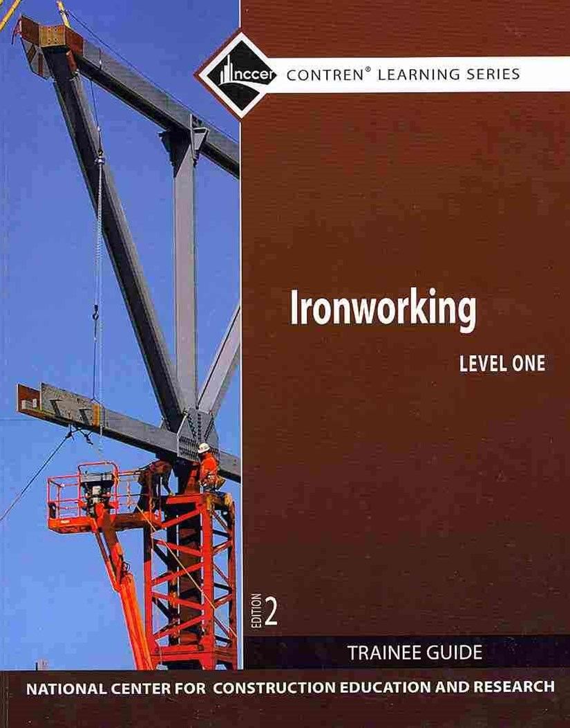 Ironworking, Level 1