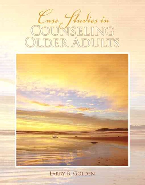 Case Studies in Counseling Older Adults