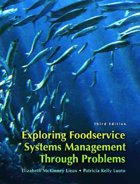 Exploring Food Service Systems Management Through Problems: Workbook
