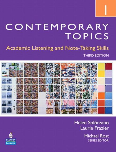 Contemporary Topics 1: Academic Listening and Note-Taking Skills (Intermediate)
