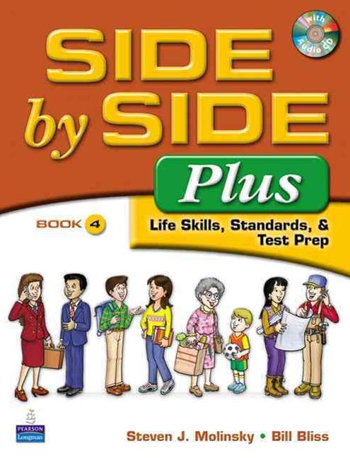 Side by Side Plus - Life Skills, Standards, and Test Prep