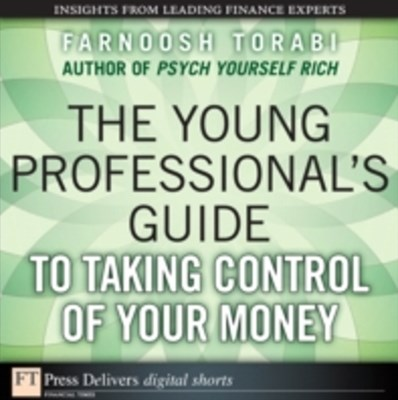 Young Professional's Guide to Taking Control of Your Money