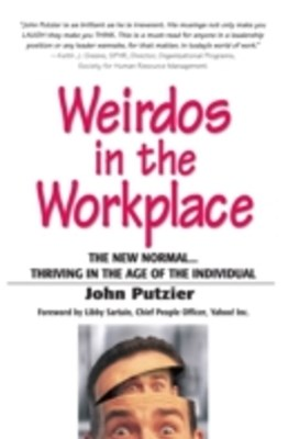 Weirdos in the Workplace