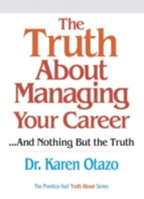 Truth About Managing Your Career