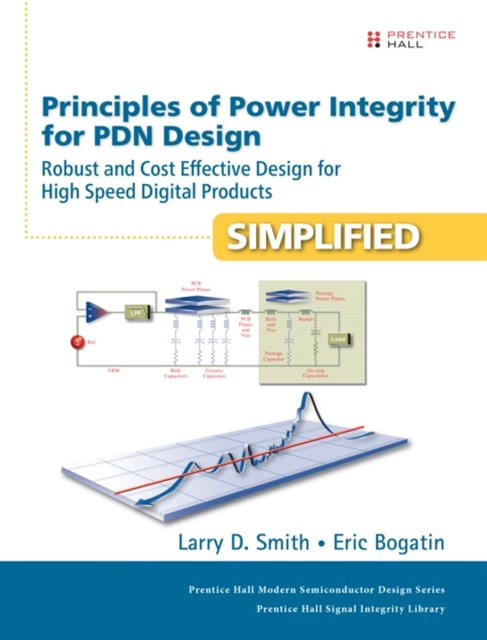 (ebook) Principles of Power Integrity for PDN Design--Simplified
