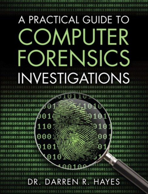 Practical Guide to Computer Forensics Investigations