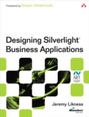 Designing Silverlight Business Applications