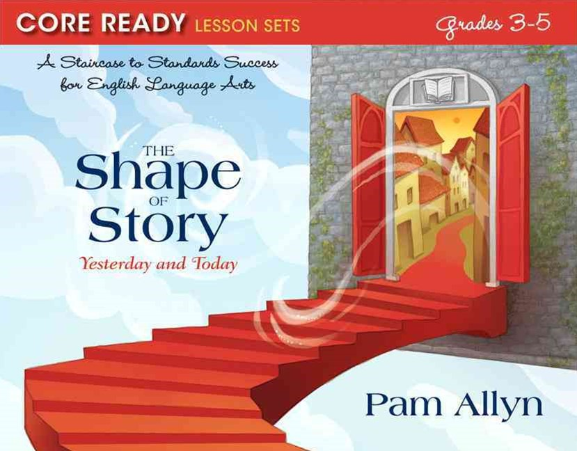 The Shape of Story, Grades 3-5