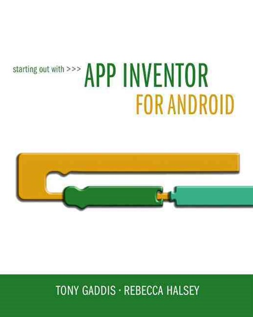 Starting Out with App Inventor for Android