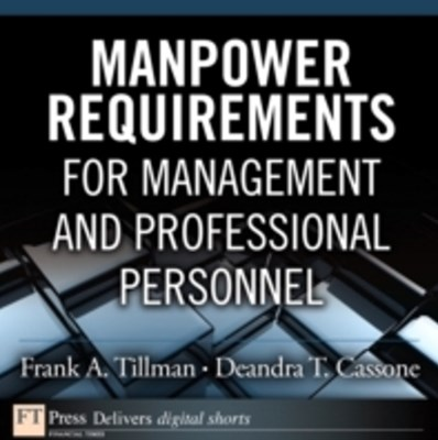 Manpower Requirements for Management and Professional Personnel
