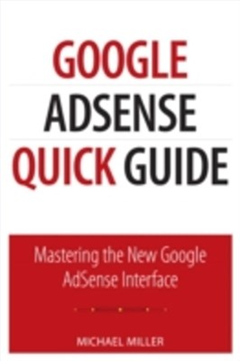 Google AdSense Quick Guide