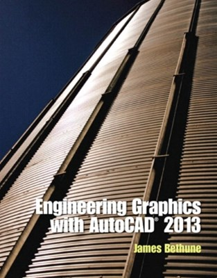 Engineerng Graphics with AutoCAD 2013
