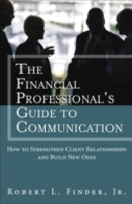 Financial Professional's Guide to Communication