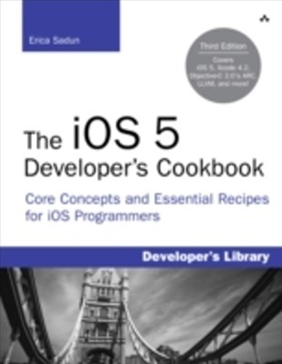 iOS 5 Developer's Cookbook