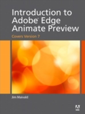 Introduction to Adobe Edge Animate Preview (covers version 7)