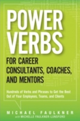 Power Verbs for Career Consultants, Coaches, and Mentors