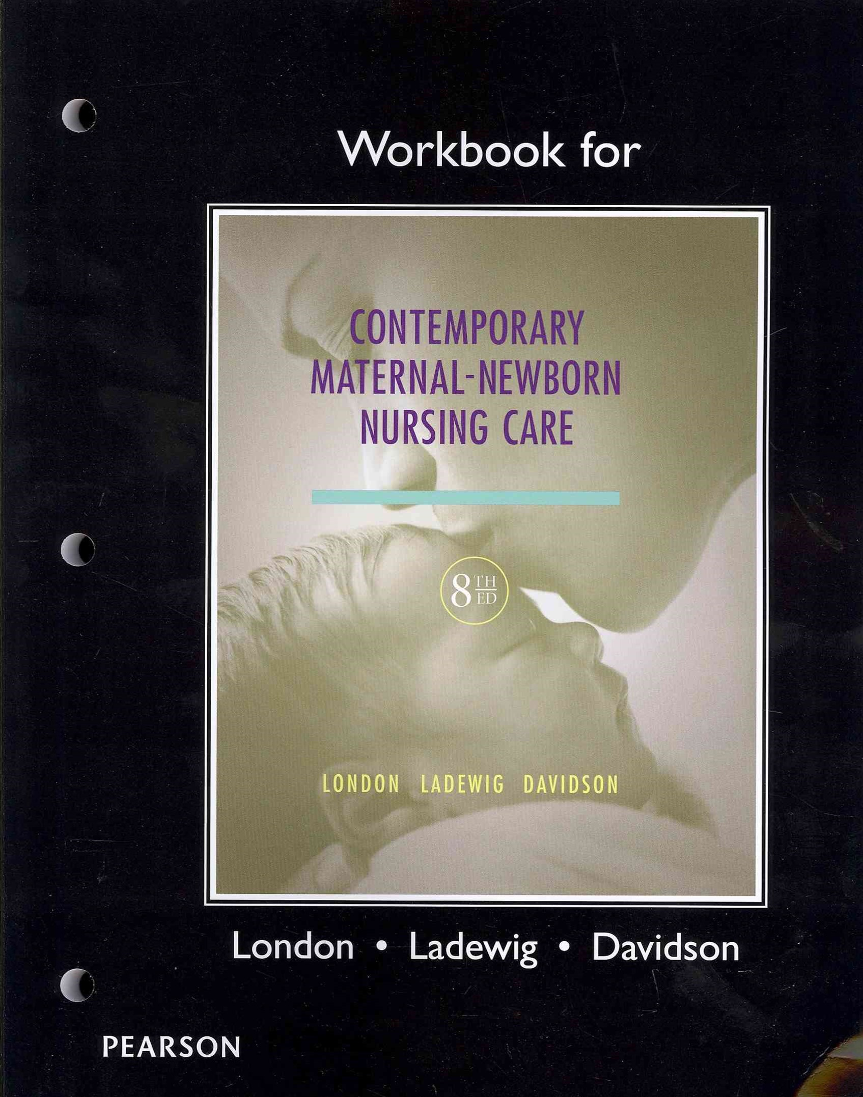 Workbook for Contemporary Maternal-Newborn Nursing