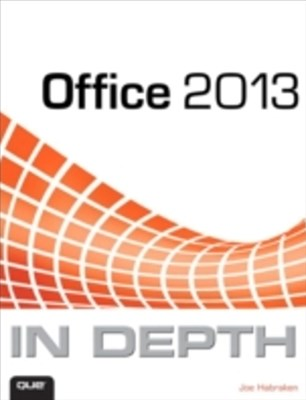 Office 2013 In Depth
