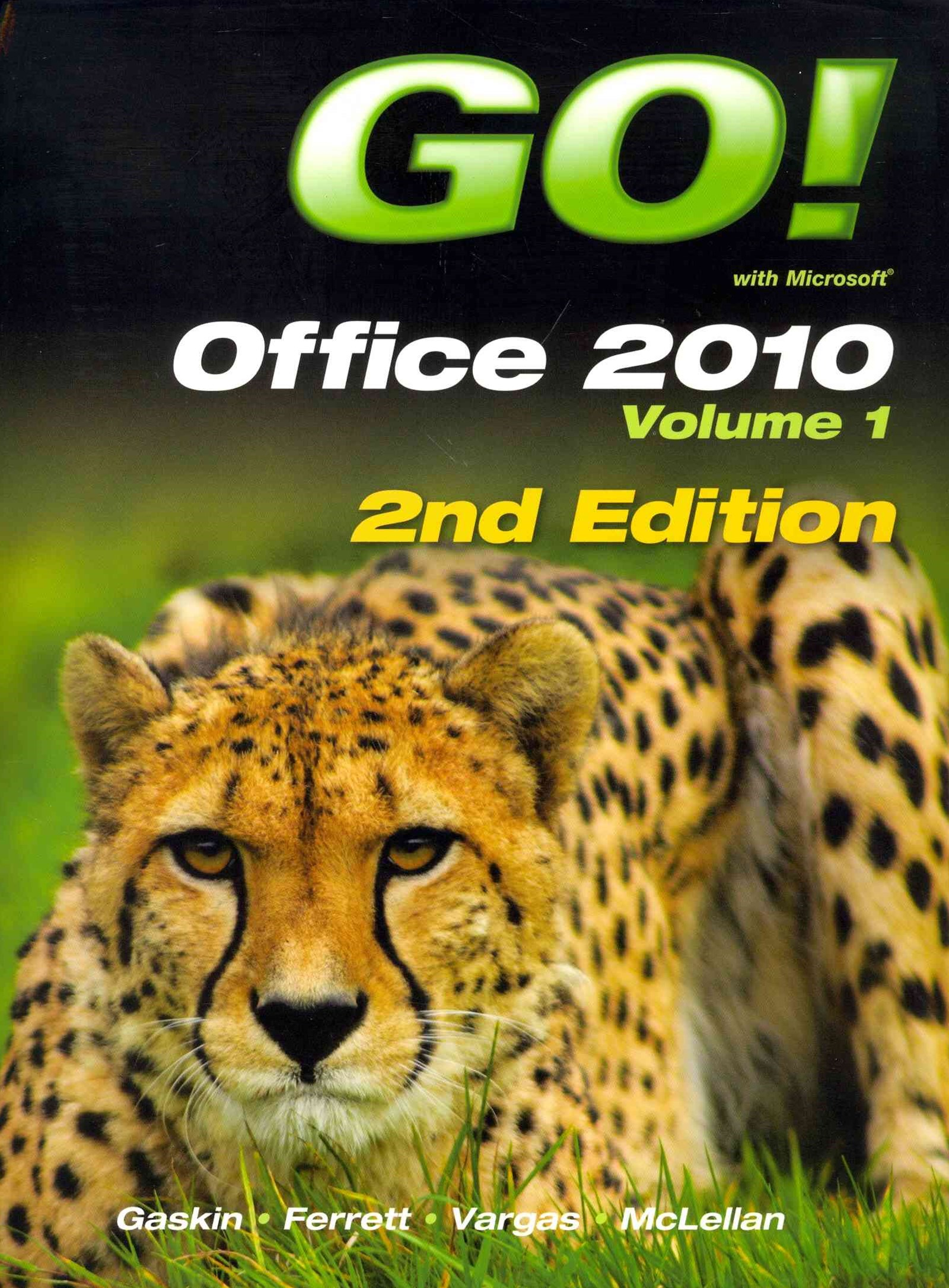 GO! with Office 2010 Volume 1 and GO! with Windows 7 Getting Started with Student CD