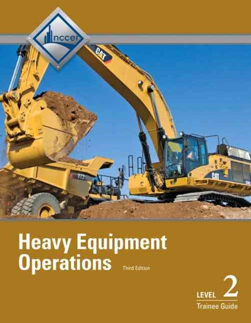 Heavy Equipment Operations Level 2 Trainee Guide