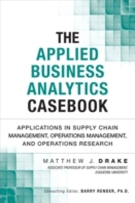 Applied Business Analytics Casebook