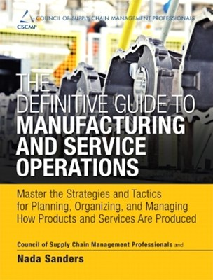 The Definitive Guide to Manufacturing and Service Operations