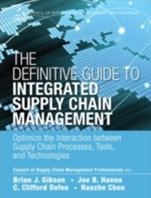 Definitive Guide to Integrated Supply Chain Management